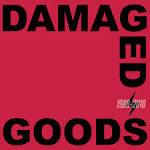 Damaged Goods [1988-2018]