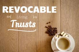 Image result for revocable living trust