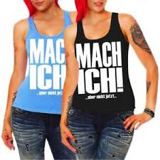 Frauen Trägershirt Top Mach Ich Aber Nicht Jetzt Lustig Status Coole