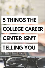 best images about college tips study tips your college career center is there to help you get a job after college but