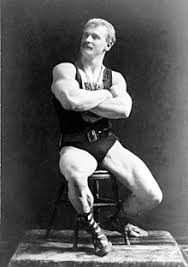eugen sandow often referred to as the father of modern bodybuilding
