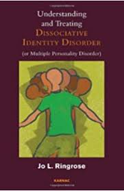 the dissociative identity disorder sourcebook sourcebooks  understanding and treating dissociative identity disorder or multiple personality disorder