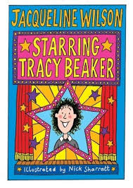 I'd read it if i were you. Starring Tracy Beaker Tracy Beaker 3 By Jacqueline Wilson