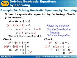 holt algebra 1 9 6 solving quadratic equations by factoring example 2a solving quadratic