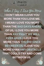 Love You More Quotes Inspiration I Love You More Than Quotes Best List Of I Love You More Than Anything
