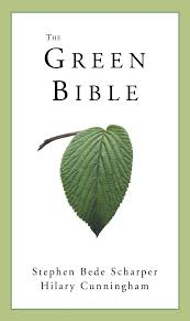 The Green Bible: Scharper, Stephen, Cunningham, Hilary: 9781930051645:  Amazon.com: Books