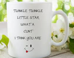 the office star mug. printed mug novelty twinkle little star what a cunt i think you are coffee tea the office k
