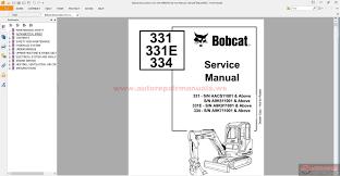 bobcat excavators 331 334 6986943 service manual 2 08 auto bobcat excavators 331 334 6986943 service manual 2 08 size 43 2mb language english type pdf pages 848