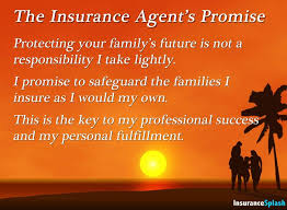 insurance agents promise to protect clients families as they would protect their own