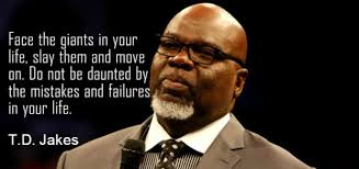 40 Profound And Inspiring TD Jakes Quotes Kingdom Ambassadors Inspiration Td Jakes Quotes On Life