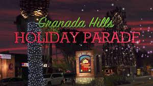 Image result for The annual Granada Hills Holiday Parade