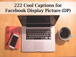 222 cool captions for facebook display