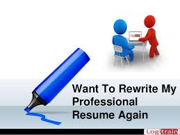 Want To Rewrite My Professional Resume Again Adorable Professional Resume Rewrite