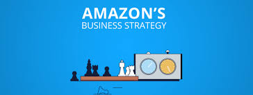 Buisness Strategy Amazon Business Strategy Insights Of Its Core Operations And