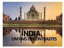 Resultado de imagem para fotos do pais india