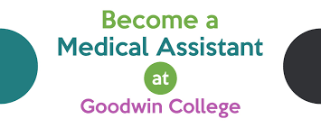 Become A Medical Assistant Goodwin College
