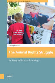 the animal rights struggle an essay in historical sociology traïni the animal rights struggle addthis sharing buttons