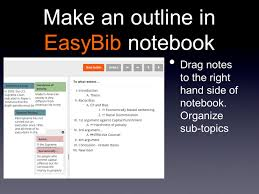 easybib outline make an outline in easybib notebook drag notes to the right hand side of notebook