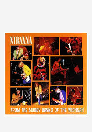 <b>Nirvana</b>-From The Muddy Banks Of The Wishkah <b>2LP Vinyl</b> ...