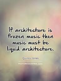 Architecture Quotes | Architecture Sayings | Architecture Picture ...
