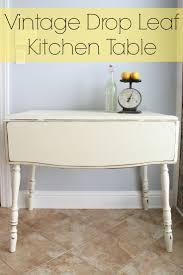 Kitchen Table Drop Leaf 17 Best Ideas About Drop Leaf Table On Pinterest Leaf Table
