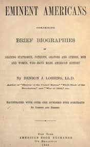 Eminent American, Lossing, Benson J.