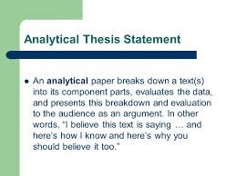 thesis statements or as i like to say ldquo what s your point 2 analytical thesis statement an analytical paper