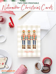 Free Holiday Photo Greeting Cards Free Printable Nutcracker Christmas Cards I Should Be