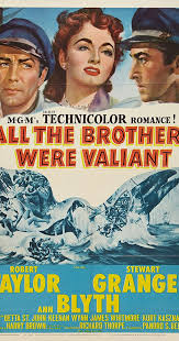 All the Brothers Were Valiant (1953) - Ann Blyth as Priscilla Holt - IMDb