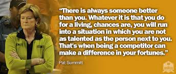 Pat Summitt Quote On The Importance Of Being A Competitor The Gorgeous Pat Summitt Quotes