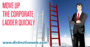 Move Up The Ladder Career Planning Tips To Move Up The Corporate Ladder