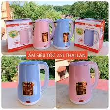 Ấm đun nước, bình đun nước siêu tốc Thái Lan 2,5l cao cấp giá cạnh tranh