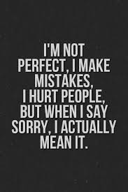 Apologize Quotes Fascinating I'm Not Perfect Tap To See More Inspirational Apologetic Quotes