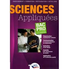 Sciences Appliquées Bac Pro Cuisine Livre De Lélève Broché