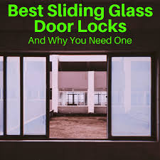 best sliding glass door locks and why