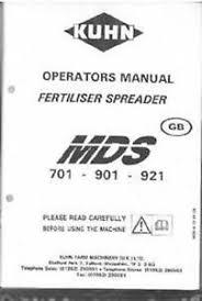 Details About Kuhn Fertiliser Spreader Mds 701 901 921 Operators Manual