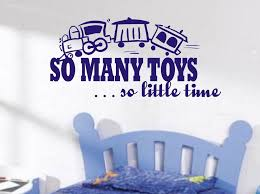 so many toys so little time train wall art sticker quote childrens room boys bedroom wall decals 3 sizes in wall stickers from home garden on  on toddler boy wall art ideas with so many toys so little time train wall art sticker quote childrens