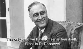 Franklin D Roosevelt Famous Quotes Sayings Wisdom Fear Best Classy Famous Quotes About Fear