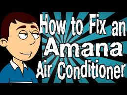 how to fix an amana air conditioner how to fix an amana air conditioner