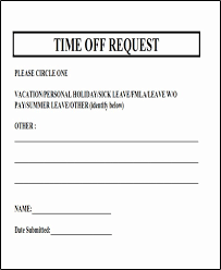 Time Off Request Form Pdf Requesting Time Off Template Stanley Tretick