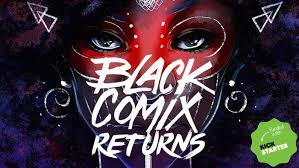black comix returns african american comic art culture by a hardcover collection of art and essays showcasing the best african american artists in today s vibrant