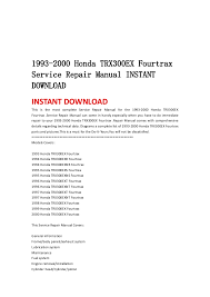 1993 2000 honda trx300 ex fourtrax service repair manual instant down 1993 2000 honda trx300ex fourtraxservice repair manual instant instant this is the most complete