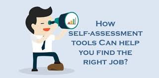 How Self-Assessment Tools Can Help You To Find A Great Job? | Career