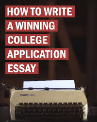 best college admission ideas college  how to write a winning college application essay