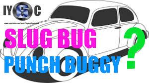 Slug Bug or Punch Buggy - YouTube