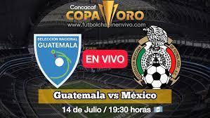 Dónde ver Guatemala vs. México EN VIVO ...