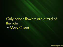 Paper Flower Quotes Quotes About Paper Flowers Top 31 Paper Flowers Quotes From Famous