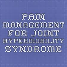 hypermobility syndrome pain relief