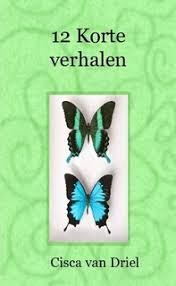 Cisca van Driel publiceerde eerder een aantal korte verhalen. - product_thumbnail