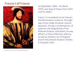 henry viii of england and of holy roman emperor charles v his great rivals francis i of france 12 september 1494 31 march 1547 was king of
